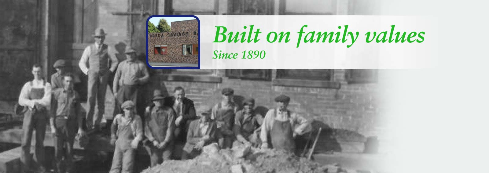 Built on family values since 1890